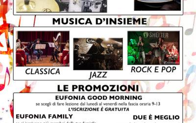 LUNEDI 11 SETTEMBRE RIAPRONO LE ISCRIZIONI ALLA SCUOLA DI MUSICA EUFONIA